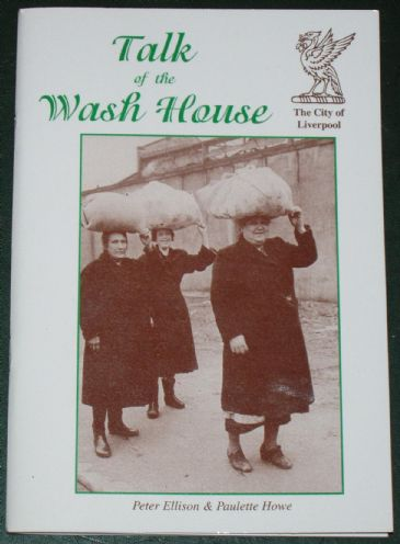 Talk of the Wash House, by Peter Ellison and Paulette Howe